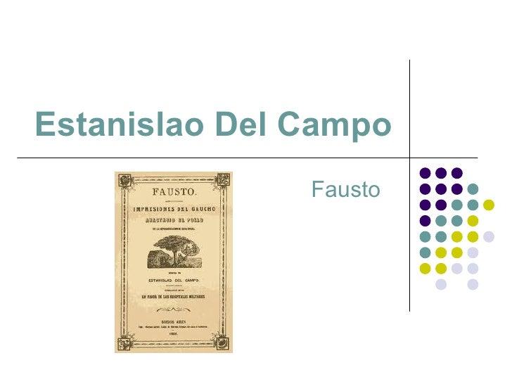 Estanislao Del Campo Fausto