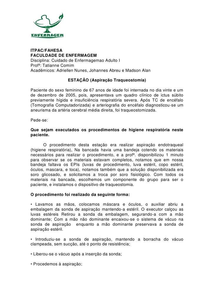 ITPAC/FAHESAFACULDADE DE ENFERMAGEMDisciplina: Cuidado de Enfermagemao Adulto IProfª: Tatianne ComimAcadêmicos: Adriellen ...