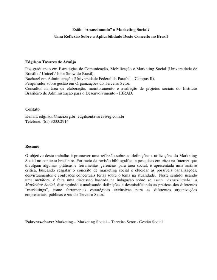 """Estão """"Assassinando"""" o Marketing Social?                  Uma Reflexão Sobre a Aplicabilidade Deste Conceito no Brasil    ..."""