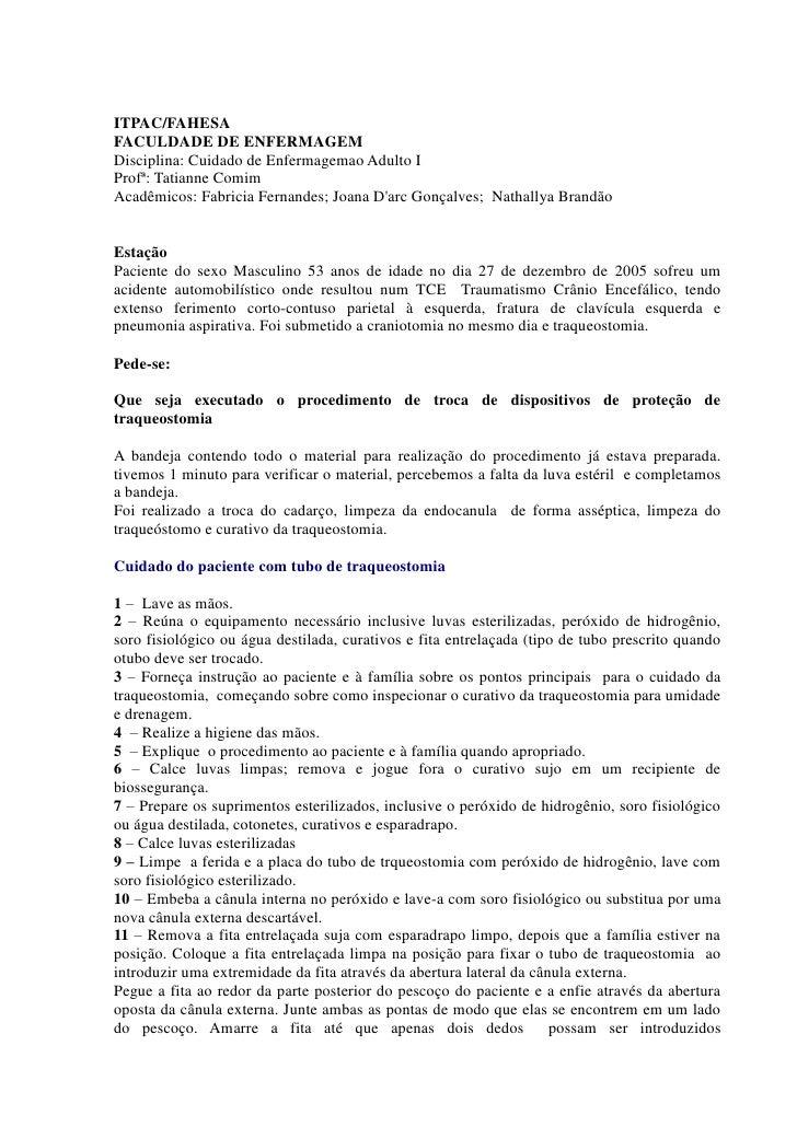 ITPAC/FAHESAFACULDADE DE ENFERMAGEMDisciplina: Cuidado de Enfermagemao Adulto IProfª: Tatianne ComimAcadêmicos: Fabricia F...
