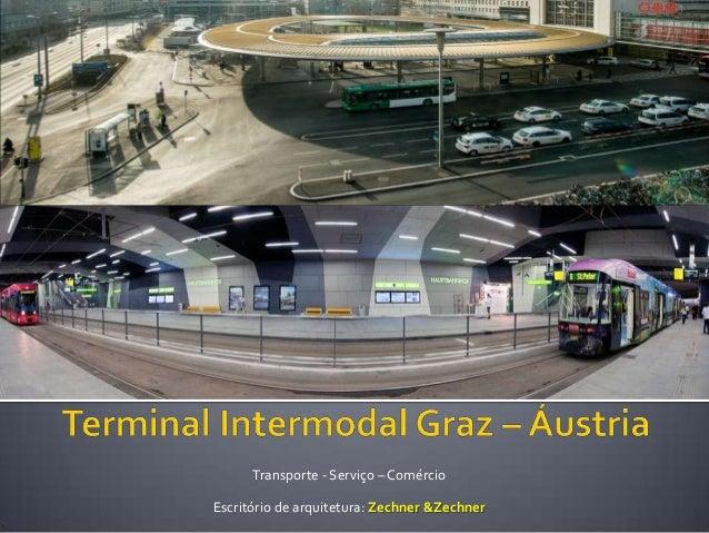 Transporte - Serviço – ComércioEscritório de arquitetura: Zechner &Zechner