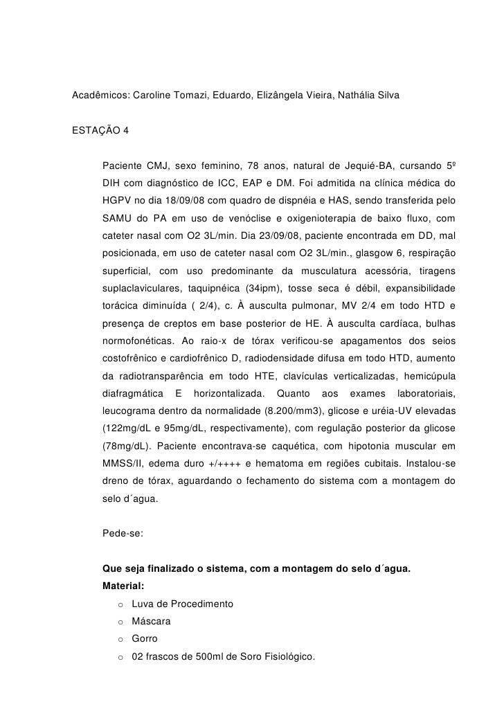 Acadêmicos: Caroline Tomazi, Eduardo, Elizângela Vieira, Nathália SilvaESTAÇÃO 4      Paciente CMJ, sexo feminino, 78 anos...