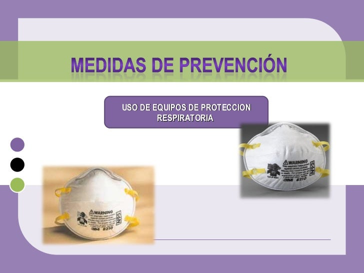 USO DE EQUIPOS DE PROTECCION RESPIRATORIA