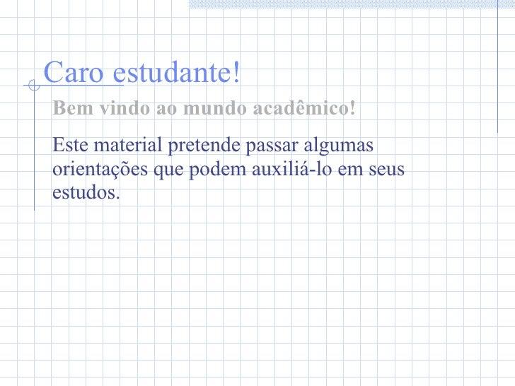 Estudar e Aprender na Universidade Slide 2