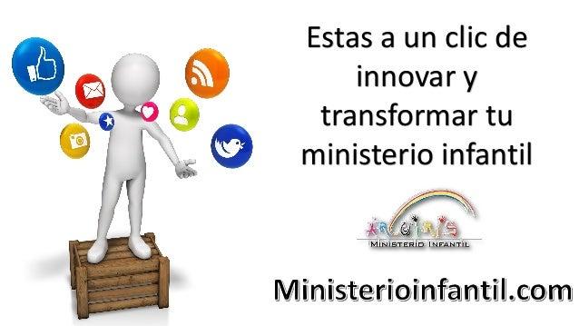 Estas a un clic de innovar y transformar tu ministerio infantil