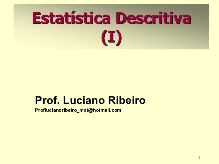 Prof. Luciano Ribeiro [email_address]