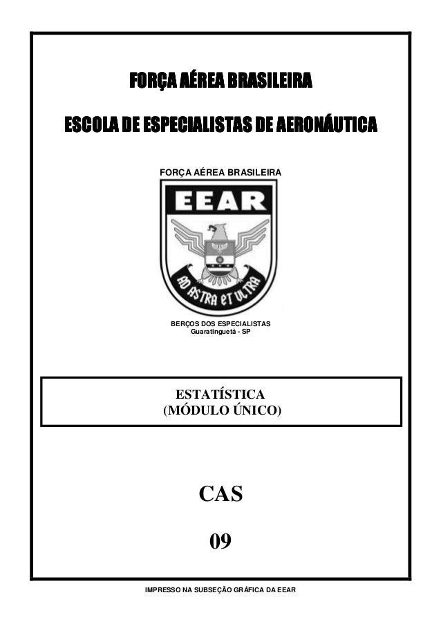 FORÇA AÉREA BRASILEIRAFORÇA AÉREA BRASILEIRAFORÇA AÉREA BRASILEIRAFORÇA AÉREA BRASILEIRAESCOLA DE ESPECIALISTAS DE AERONÁU...