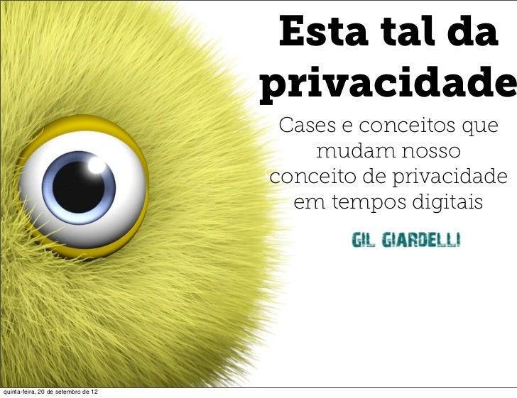 Esta tal da                                      Esta tal da                                     privacidade              ...