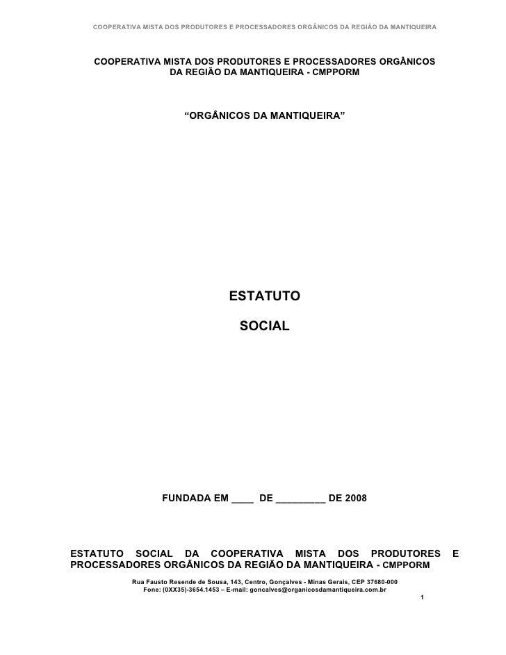 COOPERATIVA MISTA DOS PRODUTORES E PROCESSADORES ORGÂNICOS DA REGIÃO DA MANTIQUEIRA        COOPERATIVA MISTA DOS PRODUTORE...