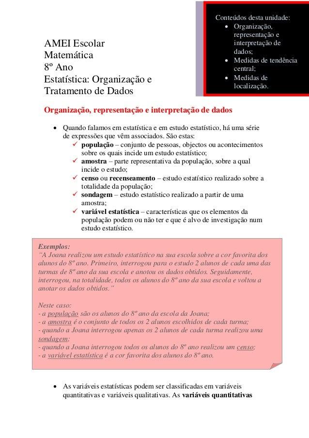 AMEI Escolar Matemática 8º Ano Estatística: Organização e Tratamento de Dados Organização, representação e interpretação d...
