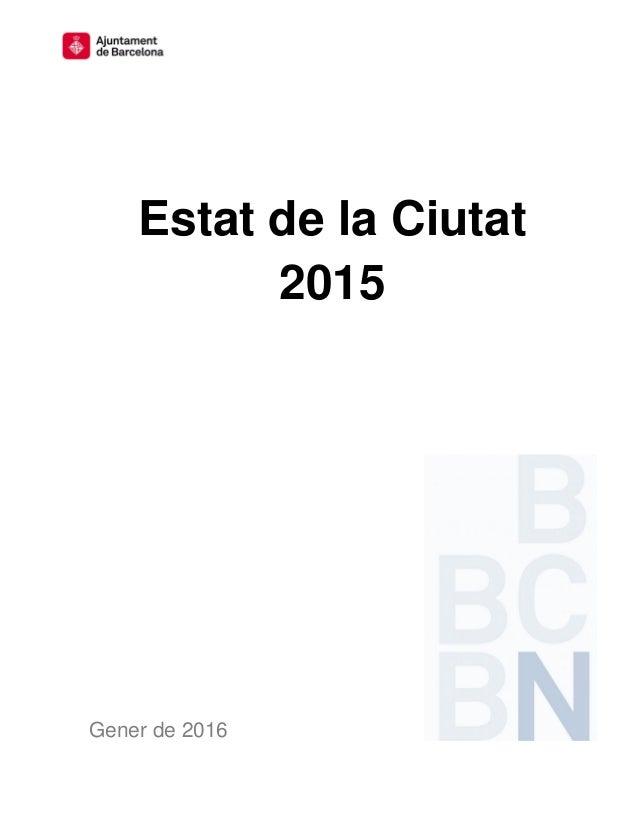 Estat de la Ciutat 2015 Gener de 2016