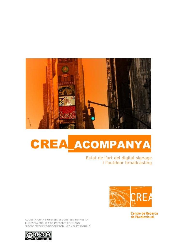 CREA_ACOMPANYA                                       Estat de l'art del digital signage                                   ...