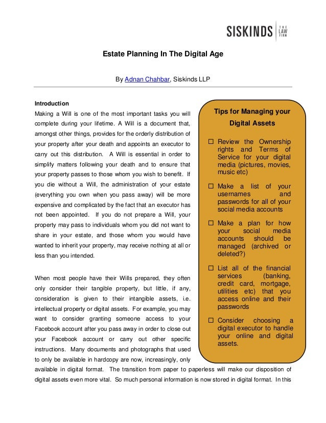 Estate Planning In The Digital Age                                 By Adnan Chahbar, Siskinds LLPIntroductionMaking a Will...