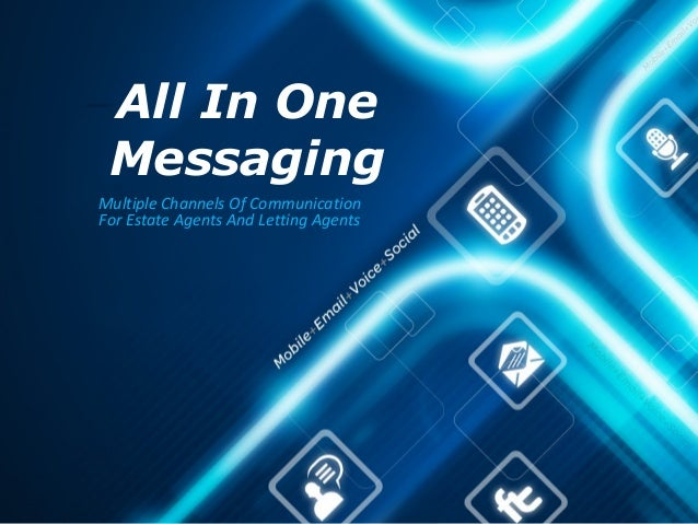 All In One MessagingMultiple Channels Of CommunicationFor Estate Agents And Letting Agents
