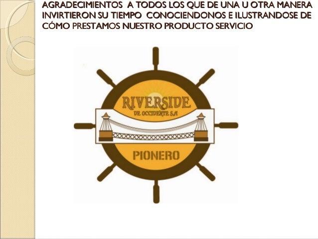 AGRADECIMIENTOS A TODOS LOS QUE DE UNA U OTRA MANERA INVIRTIERON SU TIEMPO CONOCIENDONOS E ILUSTRANDOSE DE CÓMO PRESTAMOS ...