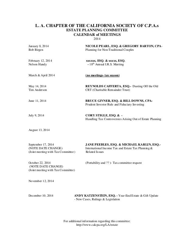 L. A. CHAPTER OF THE CALIFORNIA SOCIETY OF C.P.A.s ESTATE PLANNING COMMITTEE CALENDAR of MEETINGS 2014 January 8, 2014 Bob...