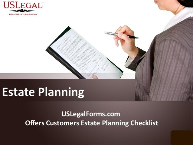Uslegalforms Com Offers Customers Estate Planning Checklist