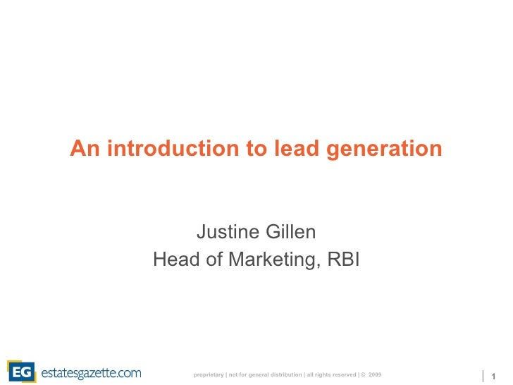 An introduction to lead generation Justine Gillen Head of Marketing, RBI