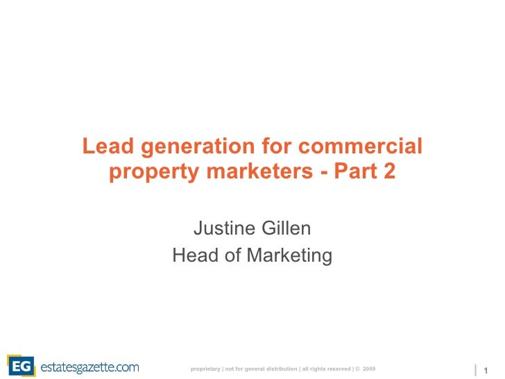 Lead generation for commercial property marketers - Part 2 Justine Gillen Head of Marketing