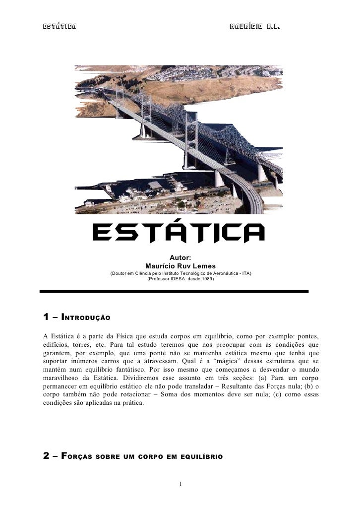 Estática                                                                      Maurício R.L.                ESTÁTICA       ...