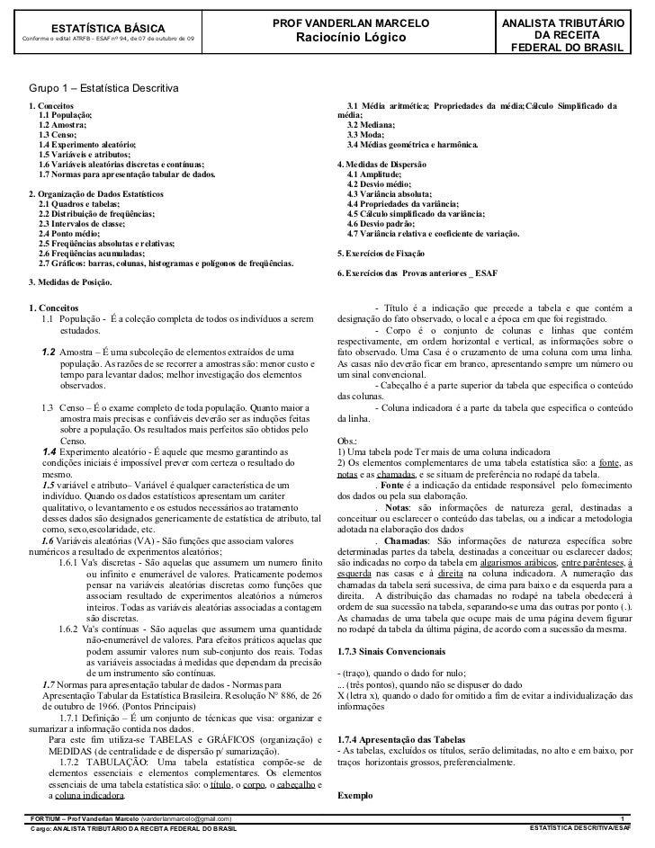 PROF VANDERLAN MARCELO                                        ANALISTA TRIBUTÁRIO           ESTATÍSTICA BÁSICA Conforme o ...
