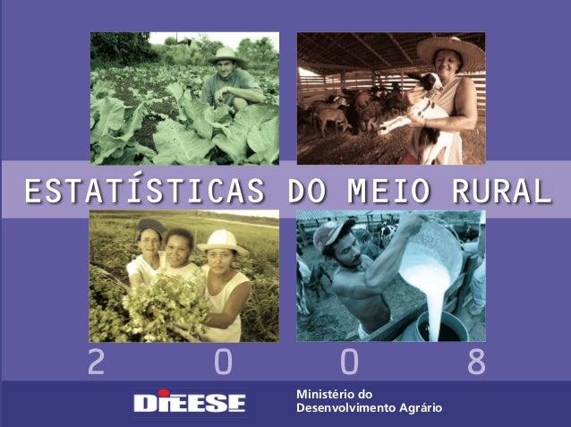ESTATISTICAS DO MEIO RURALMinistério doDesenvolvimento AgrárioESTATISTICASDOMEIORURAL'Ministério doDesenvolvimento Agrário...