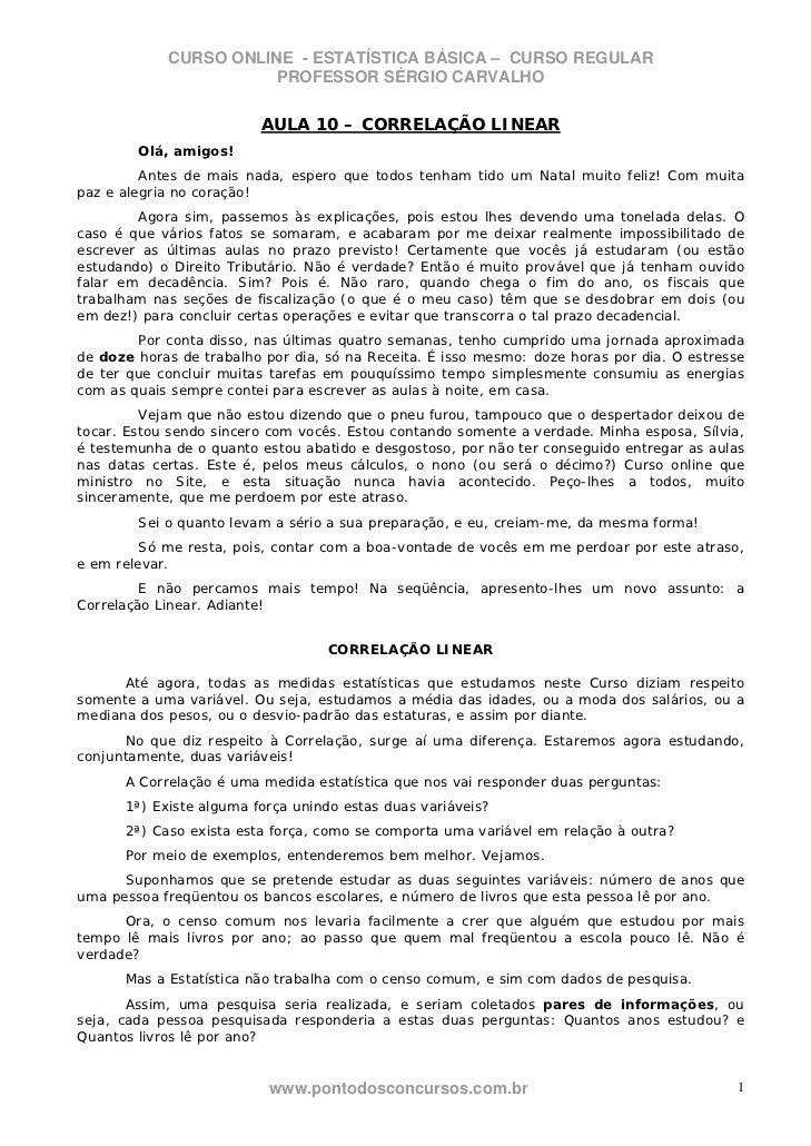 CURSO ONLINE - ESTATÍSTICA BÁSICA – CURSO REGULAR                       PROFESSOR SÉRGIO CARVALHO                         ...
