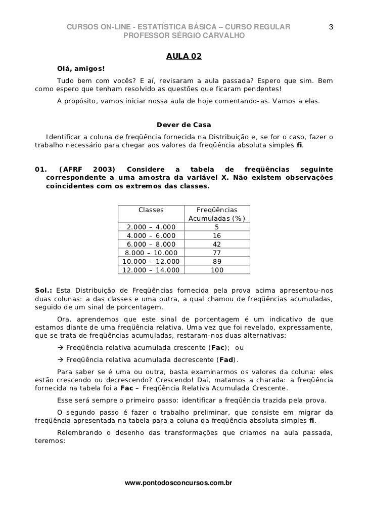 CURSOS ON-LINE - ESTATÍSTICA BÁSICA – CURSO REGULAR                            3                     PROFESSOR SÉRGIO CARV...
