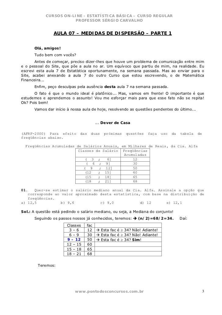 CURSOS ON-LINE - ESTATÍSTICA BÁSICA – CURSO REGULAR                        PROFESSOR SÉRGIO CARVALHO                AULA 0...