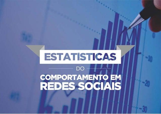Estatísticas do comportamento redes sociais