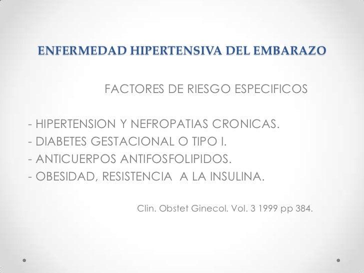 ENFERMEDAD HIPERTENSIVA DEL EMBARAZO<br />FACTORES DE RIESGO<br />NO VINCULADOS CON EL COMPAÑERO<br />- ANTECEDENTE D...