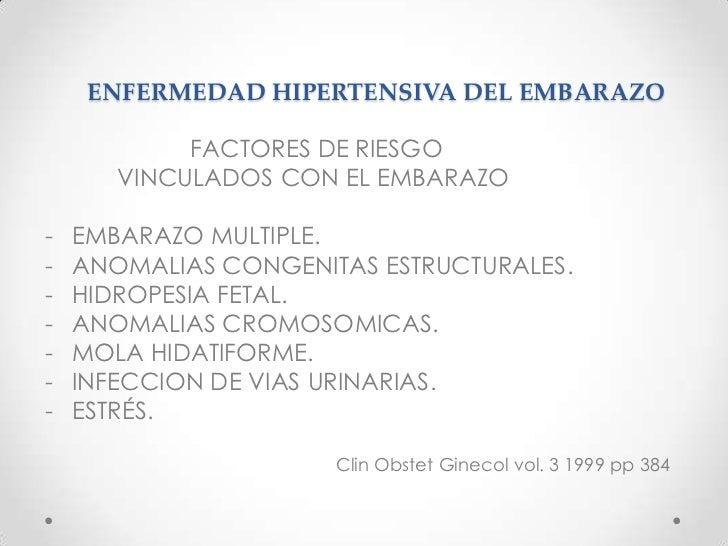 ENFERMEDAD HIPERTENSIVA DEL EMBARAZO<br />FACTORES DE RIESGO ESPECIFICOS<br />- HIPERTENSION Y NEFROPATIAS CRONICAS.<br ...