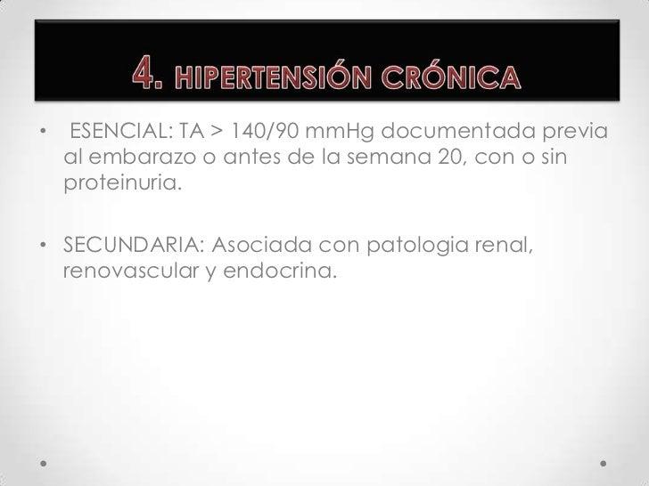 Hipertensión gestacional<br />Preeclampsia<br />Eclampsia<br />Hipertensión crónica<br />Preeclampsia superpuesta sobre hi...