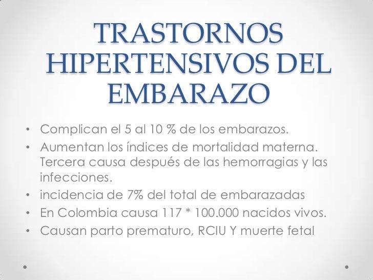 TRASTORNOS HIPERTENSIVOS DEL EMBARAZO<br />Complican el 5 al 10 % de los embarazos.<br />Aumentan los índices de mortalida...