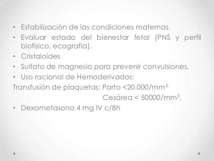 Acido acetilsalicilico 1mg/kg/dia.<br />14 – 34<br />Antecedentes trombofilicos.<br />Reduce 15% - compromiso placentario....