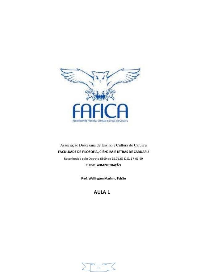 0 Associação Diocesana de Ensino e Cultura de Caruaru FACULDADE DE FILOSOFIA, CIÊNCIAS E LETRAS DE CARUARU Reconhecida pel...