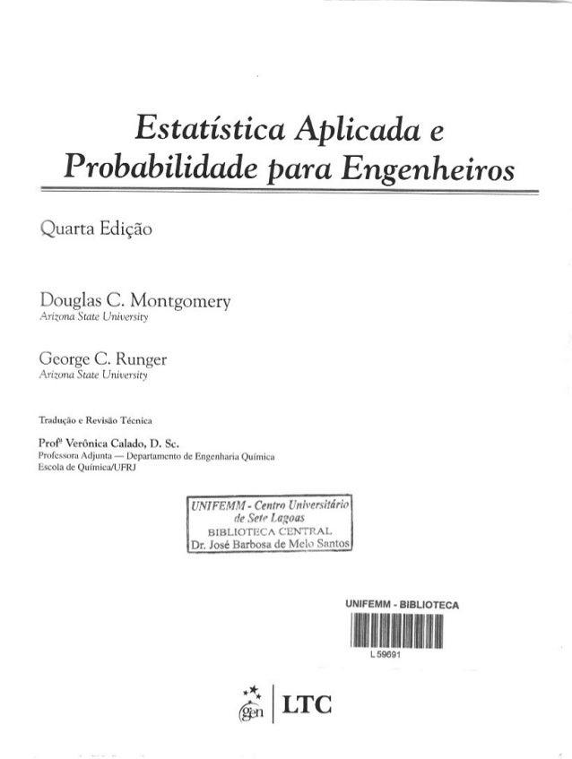 Estatística aplicada e probabilidade para engenheiros   douglas c. montgomery - 4ª ed. - cópia (2) Slide 2