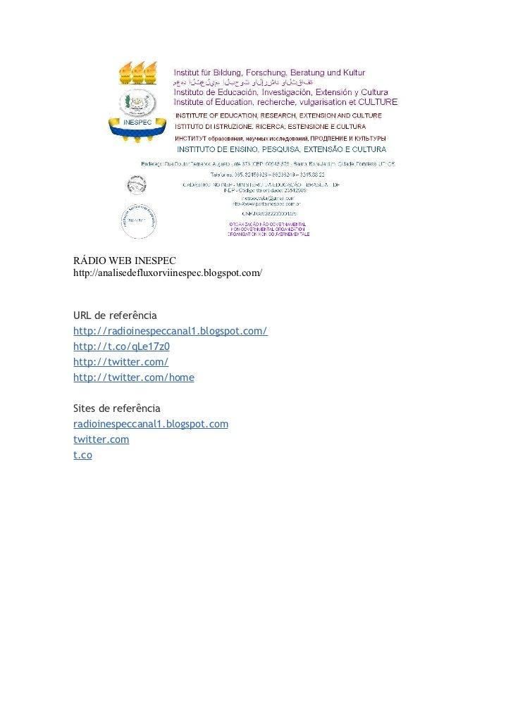 RÁDIO WEB INESPEChttp://analisedefluxorviinespec.blogspot.com/URL de referênciahttp://radioinespeccanal1.blogspot.com/http...