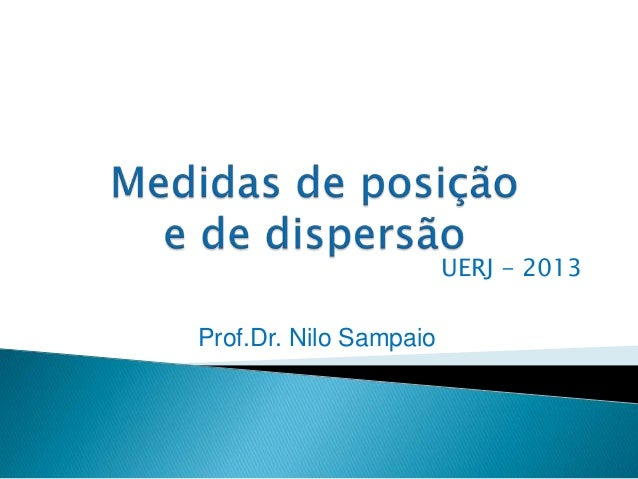 UERJ - 2013  Prof.Dr. Nilo Sampaio