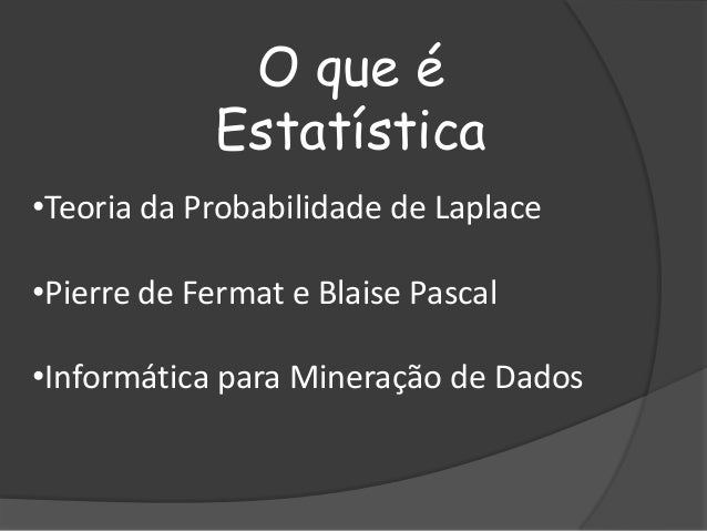 Estatísticas Slide 2