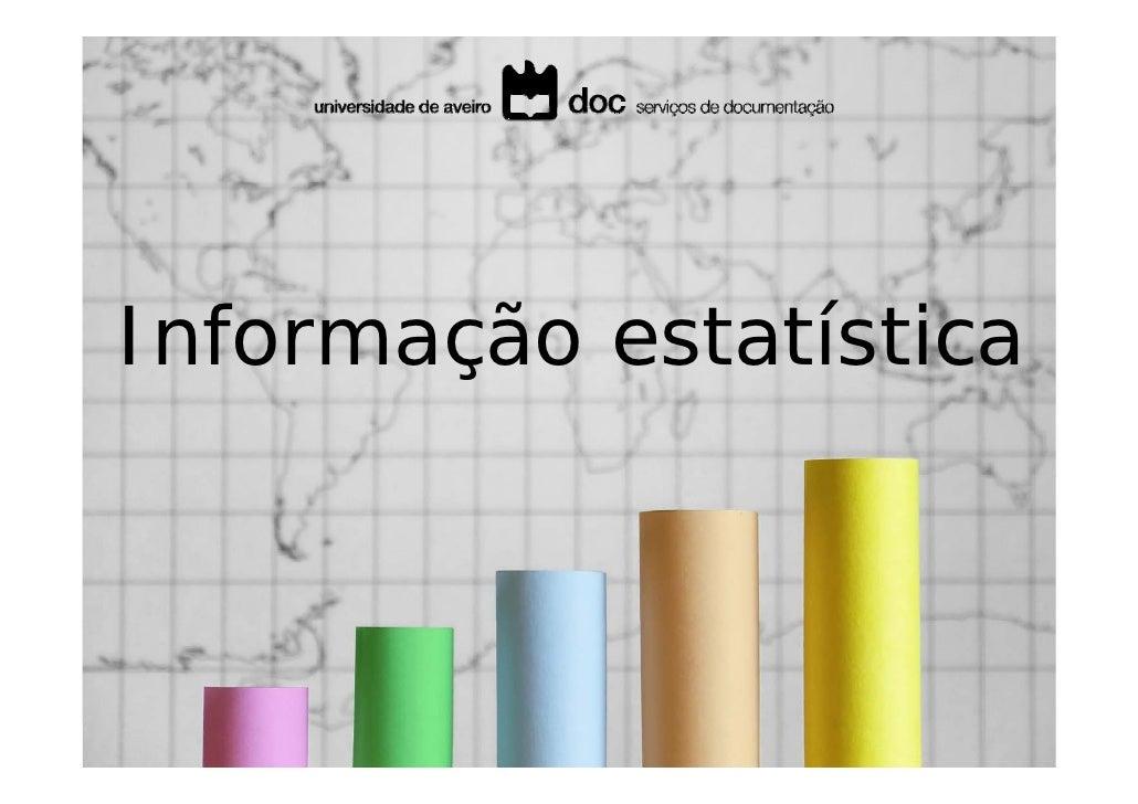 Informação estatística   Diário da República Electrónico (DRE) Tutorial de pesquisa