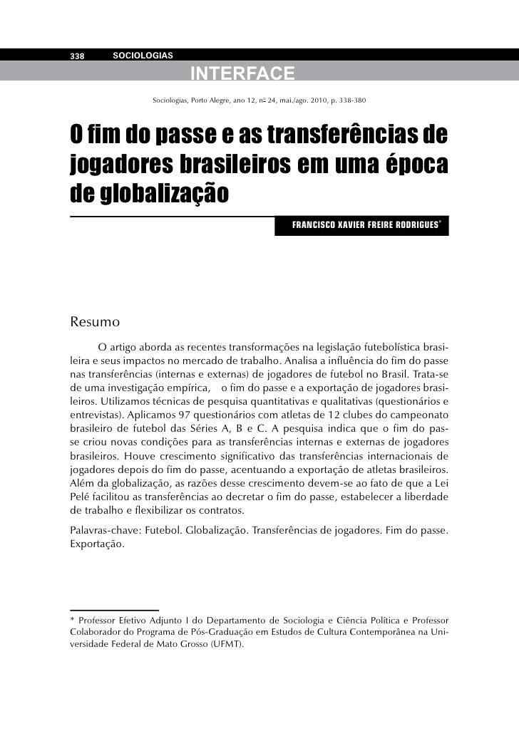338       SOCIOLOGIAS                              INTERFACE                   Sociologias, Porto Alegre, ano 12, no 24, m...