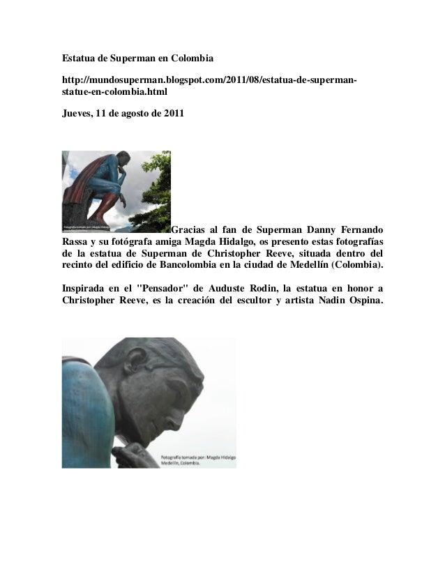 Estatua de Superman en Colombia http://mundosuperman.blogspot.com/2011/08/estatua-de-supermanstatue-en-colombia.html Jueve...