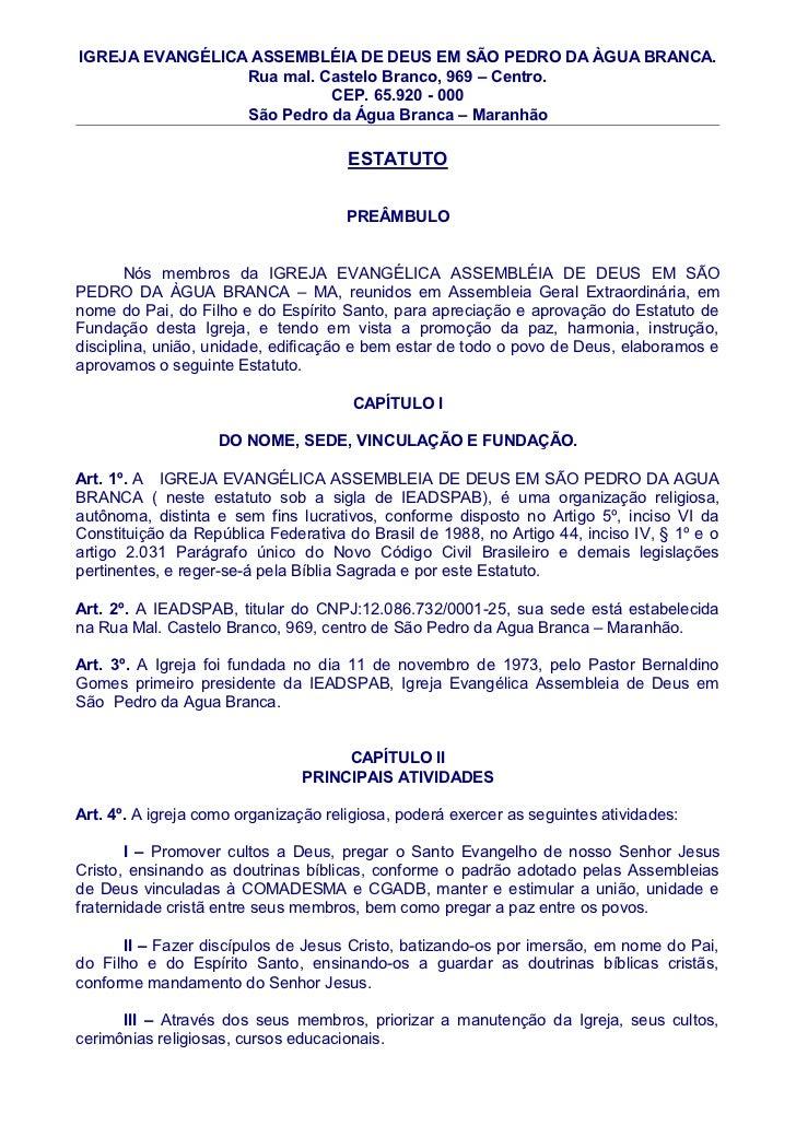 IGREJA EVANGÉLICA ASSEMBLÉIA DE DEUS EM SÃO PEDRO DA ÀGUA BRANCA.                 Rua mal. Castelo Branco, 969 – Centro.  ...