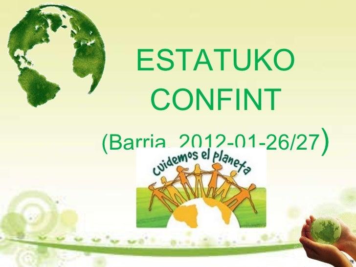 ESTATUKO CONFINT (Barria, 2012-01-26/27 )