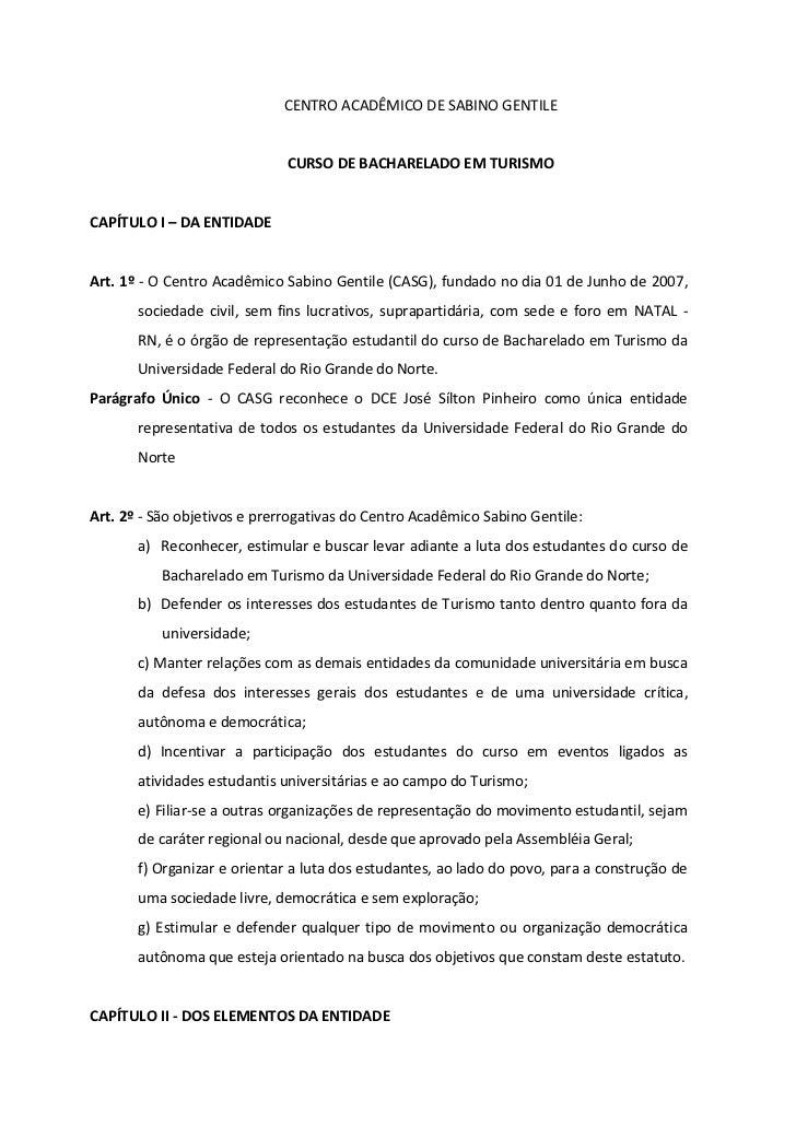 CENTRO ACADÊMICO DE SABINO GENTILE                              CURSO DE BACHARELADO EM TURISMOCAPÍTULO I – DA ENTIDADEArt...