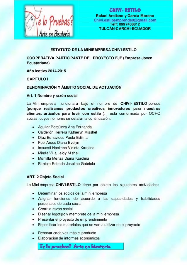 ESTATUTO DE LA MINIEMPRESA CHIVI-ESTILO COOPERATIVA PARTICIPANTE DEL PROYECTO EJE (Empresa Joven Ecuatoriana) Año lectivo ...