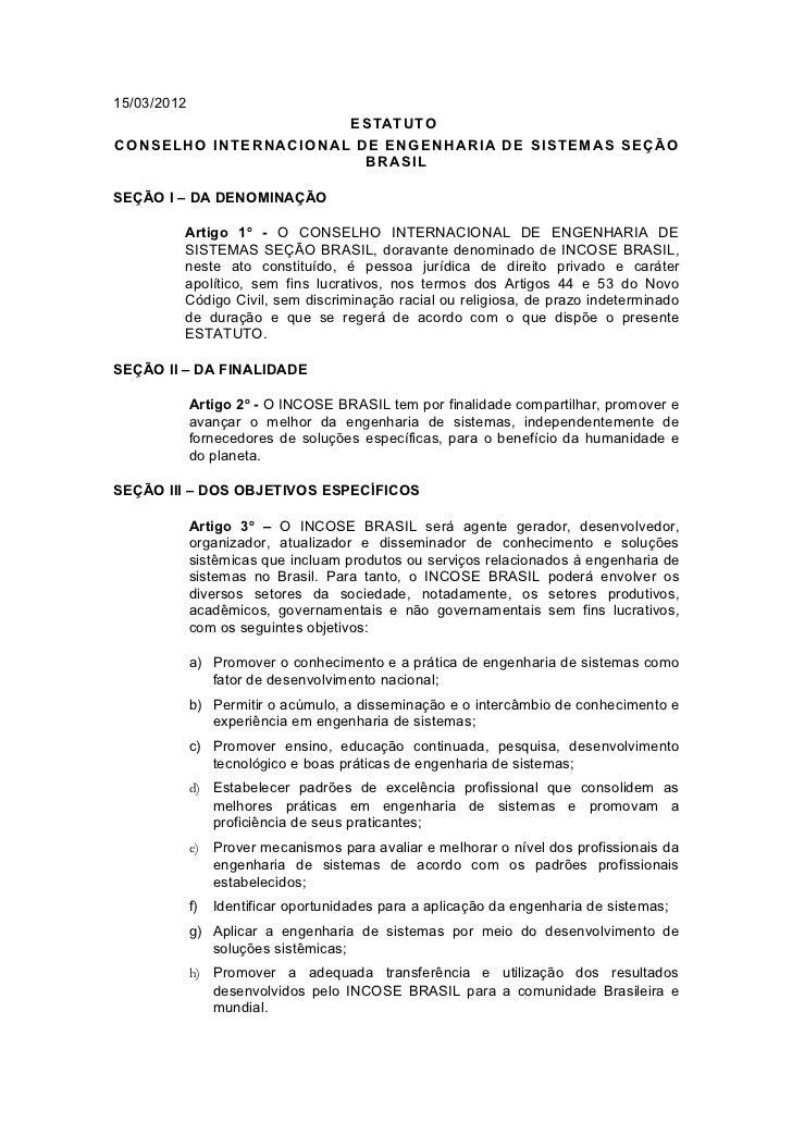 15/03/2012                      ESTATUTOCONSELHO INTERNACIONAL DE ENGENHARIA DE SISTEMAS SEÇÃO                        BRAS...