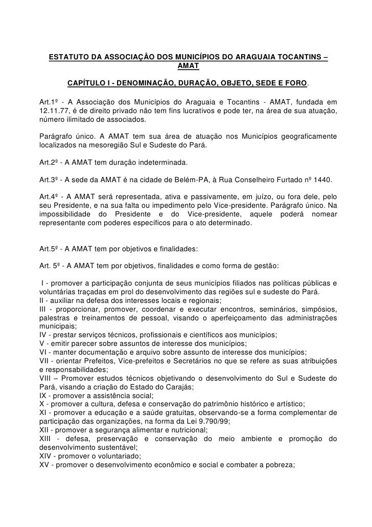 ESTATUTO DA ASSOCIAÇÂO DOS MUNICÍPIOS DO ARAGUAIA TOCANTINS –                             AMAT        CAPÍTULO I - DENOMIN...