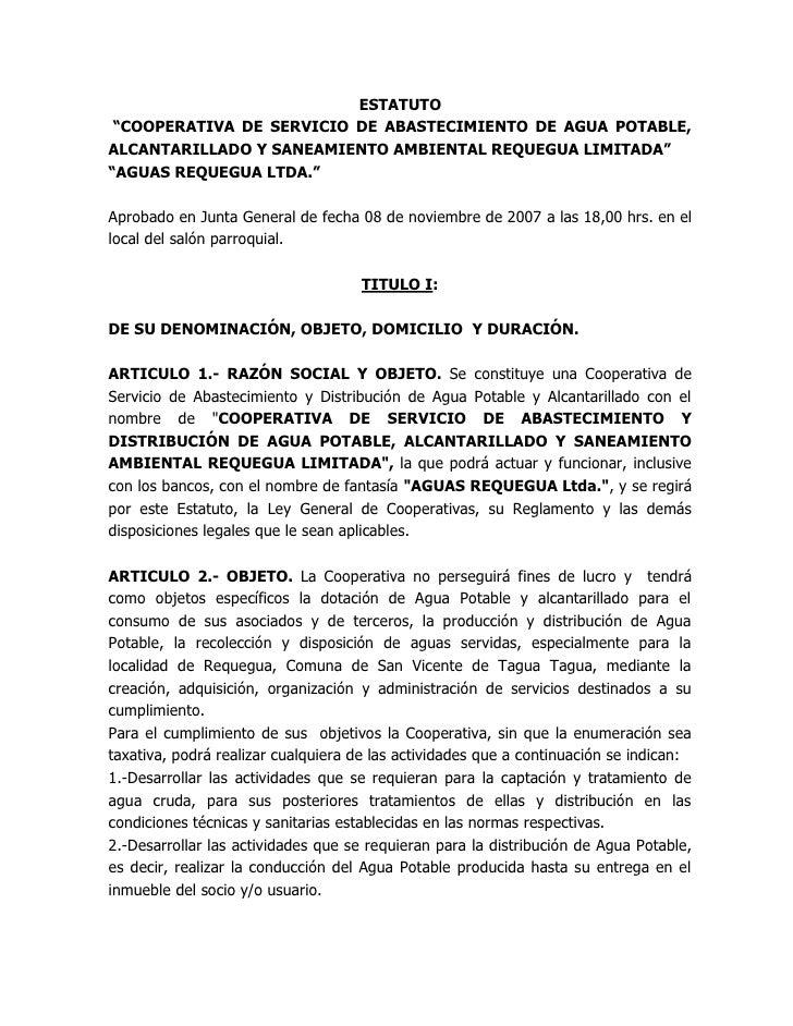 """ESTATUTO  """"COOPERATIVA DE SERVICIO DE ABASTECIMIENTO DE AGUA POTABLE, ALCANTARILLADO Y SANEAMIENTO AMBIENTAL REQUEGUA LIMI..."""